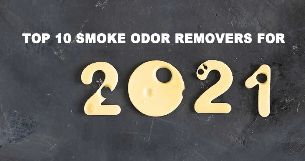 Top 10 Smoke Odor Removers for 2021